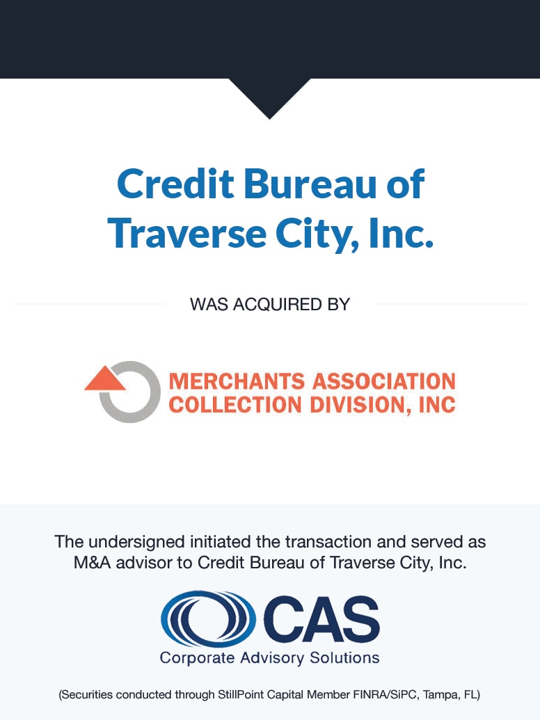 Credit Bureau of Traverse City, Inc. | Select Transaction | Corporate Advisory Solutions